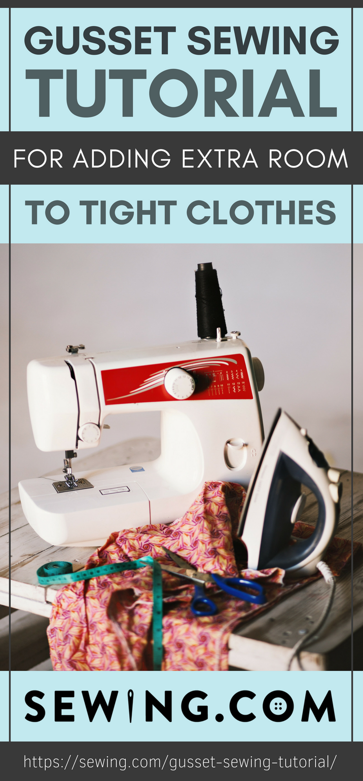 Pinterest Placard | Gusset Sewing Tutorial For Adding Extra Room To Tight Clothes